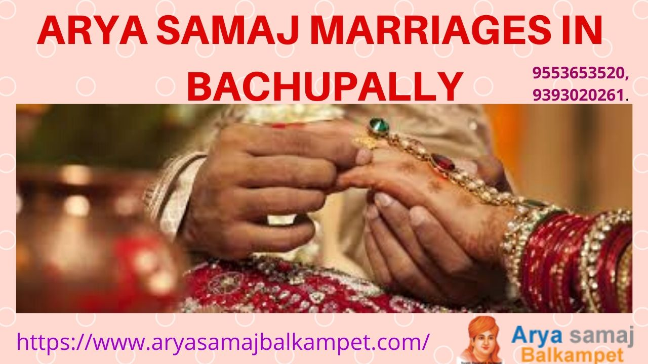 Arya Samaj Marriages In Bachupally Hyderabad