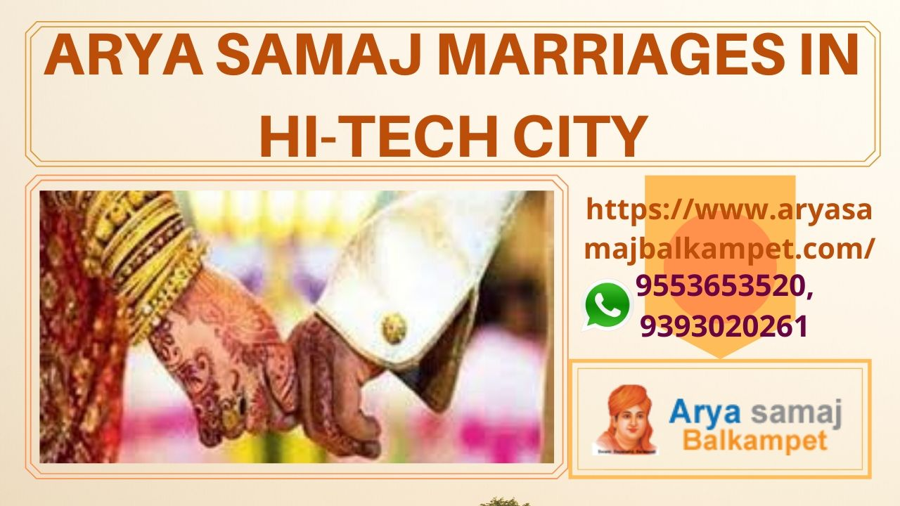 Arya Samaj Marriages In Hi-tech City Hyderabad