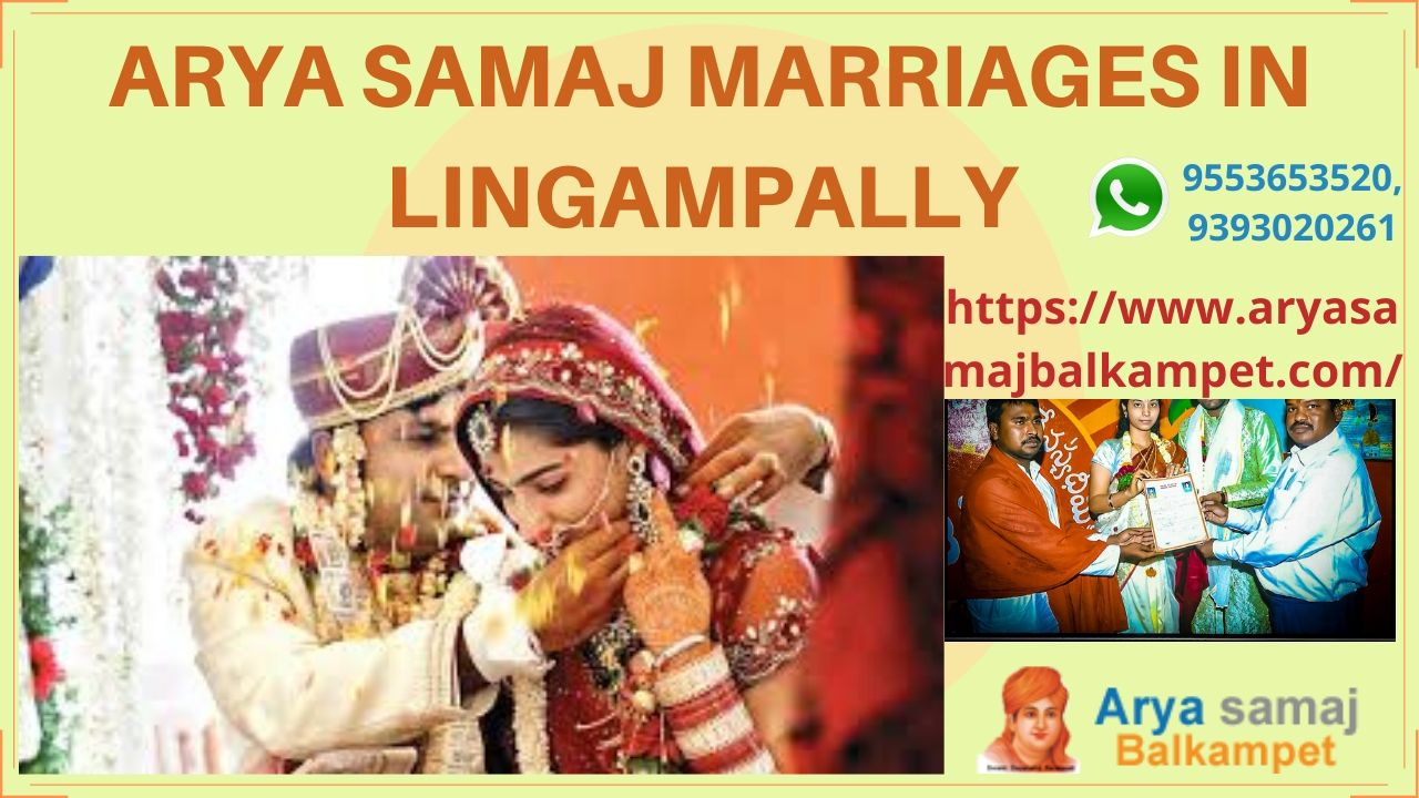 Arya Samaj Marriages In Lingampally Hyderabad