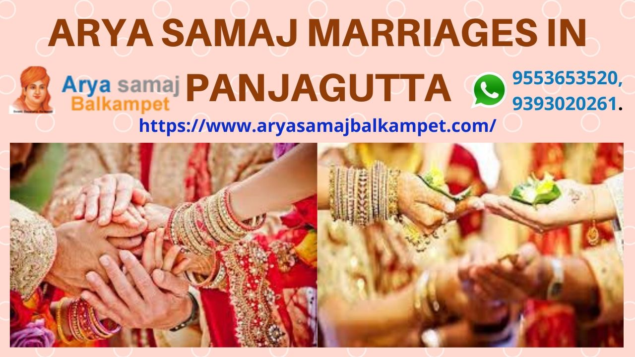 Arya Samaj Marriages In Panjagutta Hyderabad